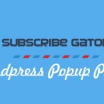Subscribe Gator WordPress PopUp Plugin Review